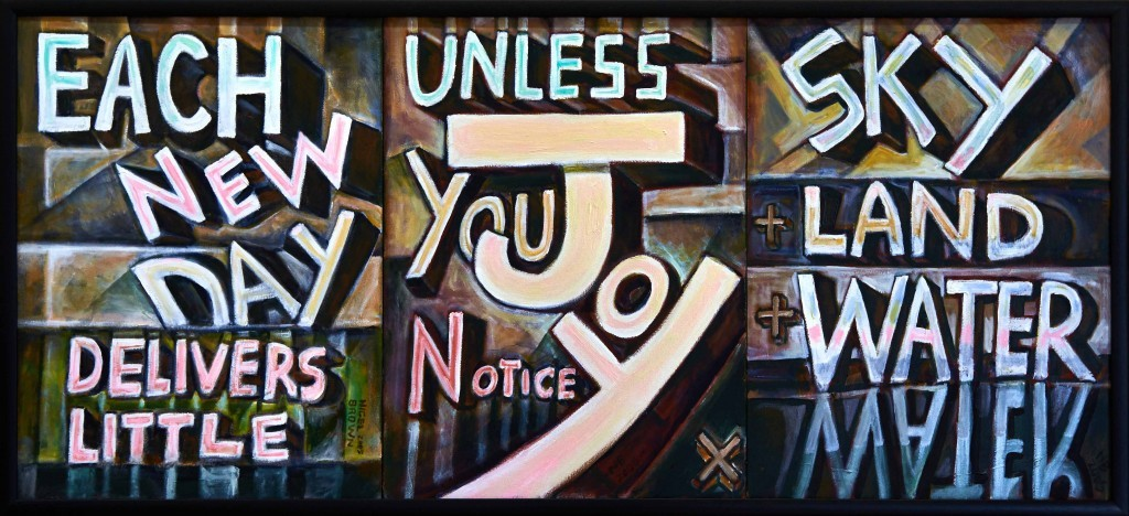 Notice Joy Triptych. Acrylic on canvas, 2005